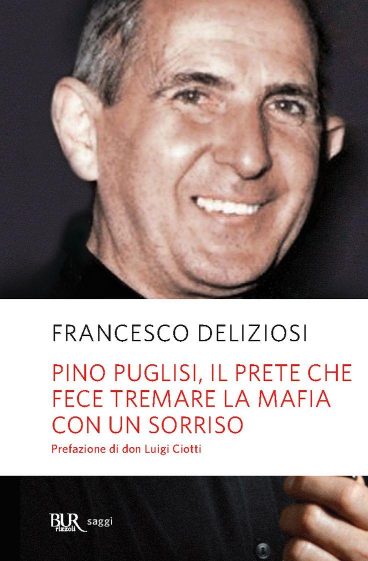 """""""L'assassinio di don Puglisi ci ricorda che sconfiggeremo le mafie solo quando…"""