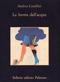 La forma dell'acqua.  Andrea Camilleri