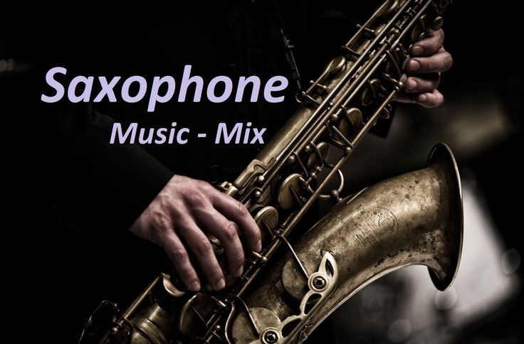 Saxophone ♥ Romantic Music Mix DOES MUSIC HAVE BOUNDARIES?