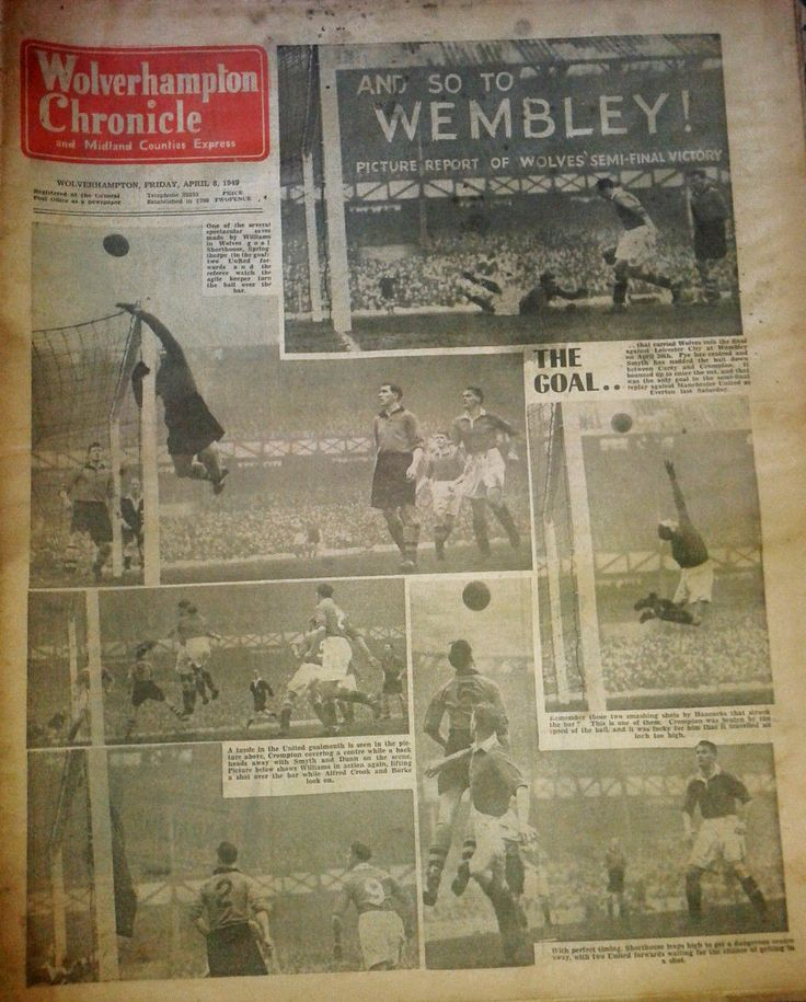 Wolverhampton Chronicle . And so to Wembley. April 8 1949 Semi Final Victory