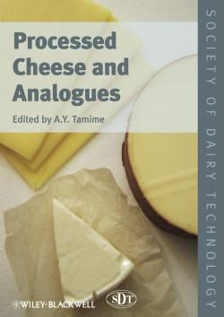 Processed Cheese and Analogues / by Tamime, A. Y.