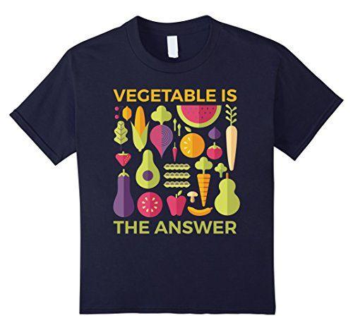 Kids Vegetable is The Answer Vegetarian Vegan Fruitarian ...