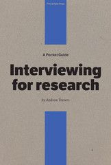 Interviewing for Research by Andrew Travers