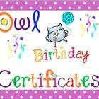 Included in this are owl happy birthday certificates with polka dot borders in six different colors (lime green, yellow, orange, pink, black, and b...