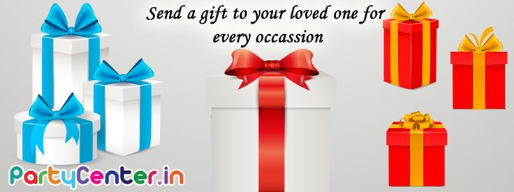 Send a gift to your loved one for every occasion only at partycenter.in