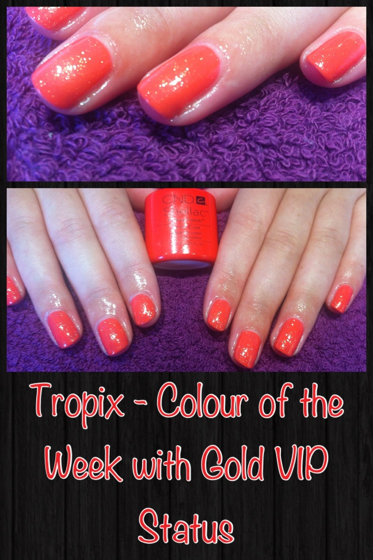 Shellac Tropix and VIP Gold Status...perfect for summer