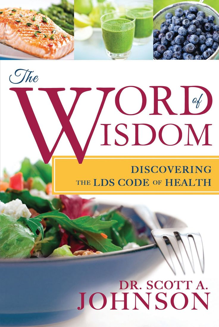 The Word of Wisdom: Discovering the LDS Code of Health                                                                                                                                                                                 More