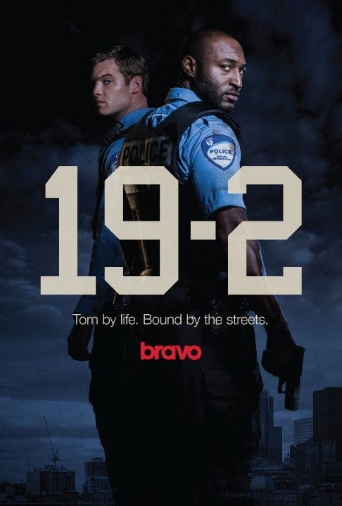 With Adrian Holmes, Jared Keeso, Dan Petronijevic, and Benz Antoine.19-2 revolves around the day-to-day life of two unwilling partners of the Montreal Police Department, Officers Nick Barron and Ben Chartier.