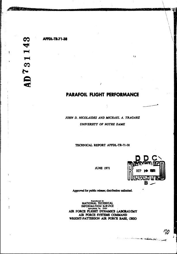 JOHN D. NICOLAIDES AND MICHAEL A. TRAGARZ UNIVERSITY OF NOTRE DAME TECHNICAL REPORT AFFDL-TR-71-38