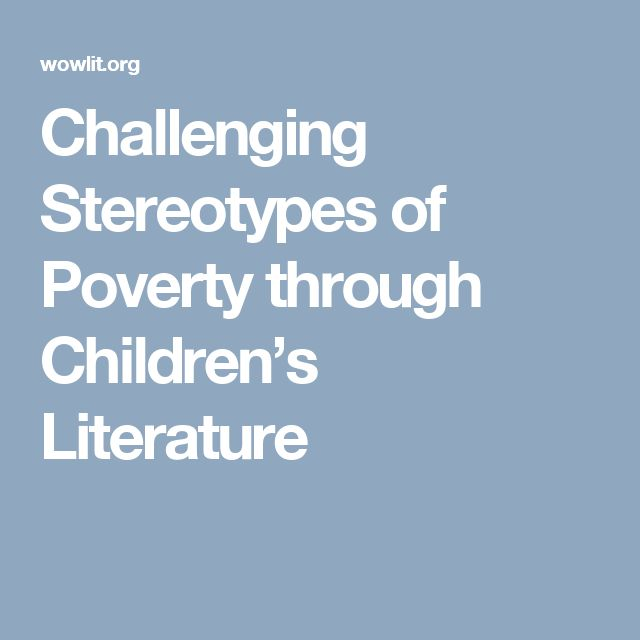 Challenging Stereotypes of Poverty through Children's Literature