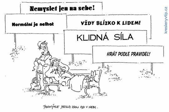 Vladimír Renčín - Takovýhle hesla jsou asi v nebi