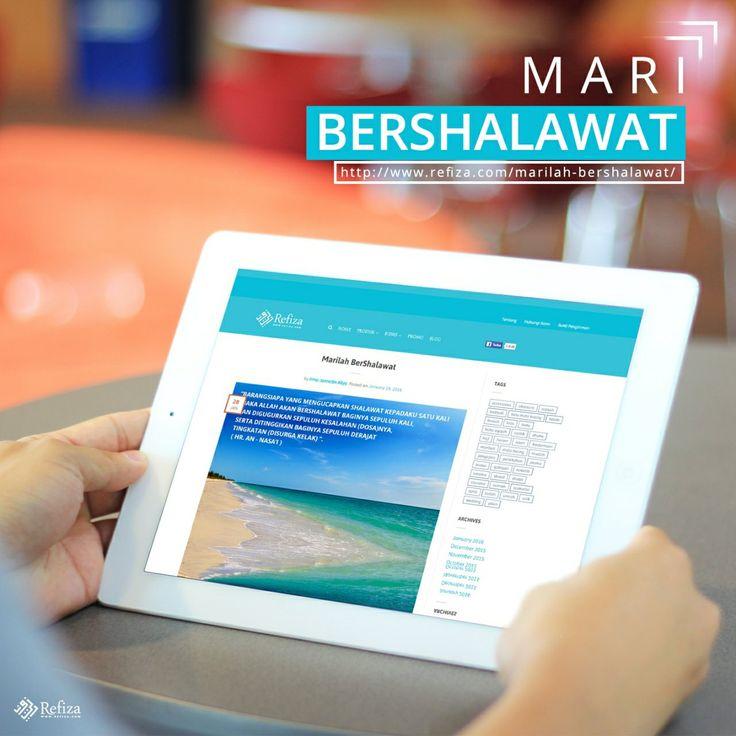 Shalawat adalah sebuah ibadah yang tidak berbatas alam, jarak ataupun waktu.  More http://www.refiza.com/marilah-bershalawat/