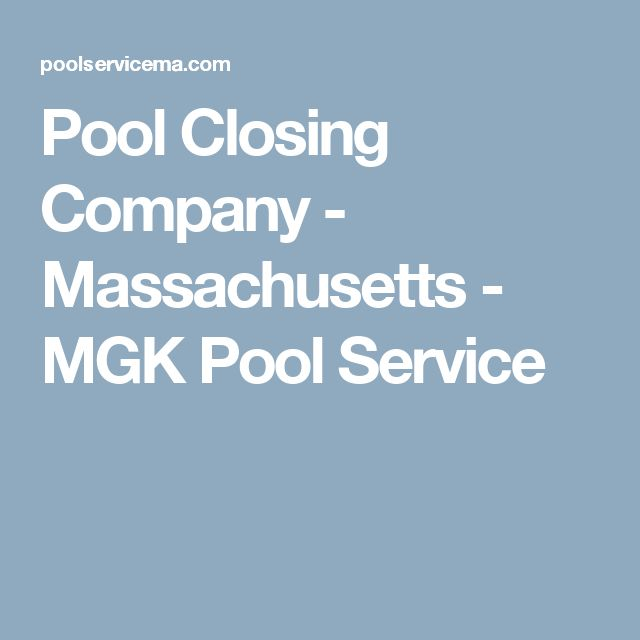 Pool Closing Company - Massachusetts - MGK Pool Service