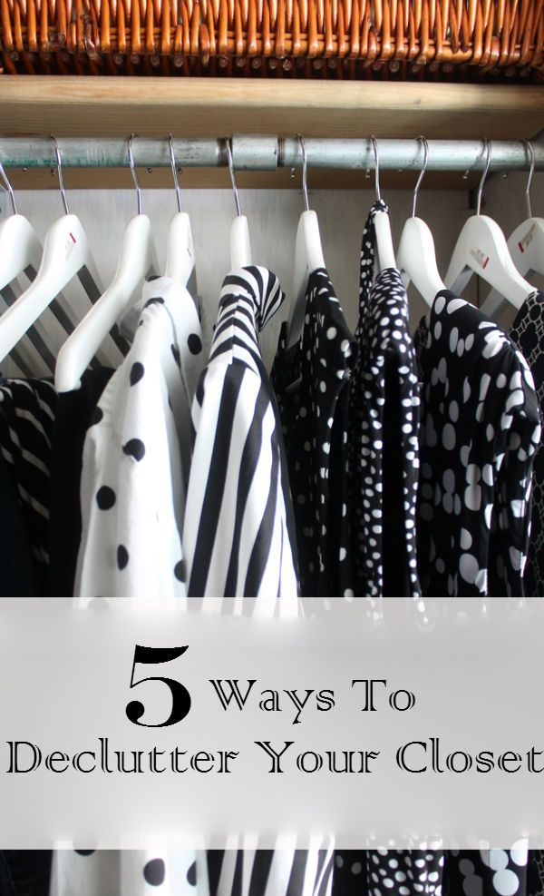 5 Ways To Declutter Your Closet Metals Home And New Year 39 S