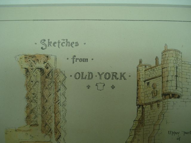 Sketches of Old York , York, England, UK, 1882, Various