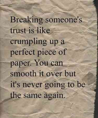 On breaking someone's trust.