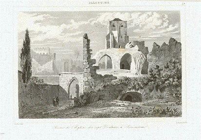 """""""Ruines de l'Eglise des sept Douleurs a Jerusalem""""  Steel engraving by Lemaitre ca 1850."""