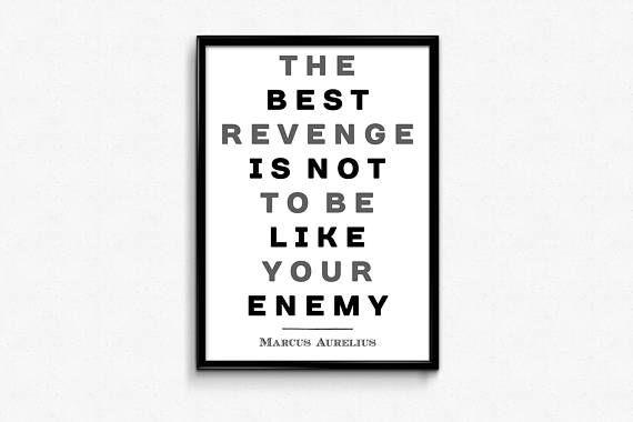 PRINTABLE ART  Marcus Aurelius Quote: The best revenge