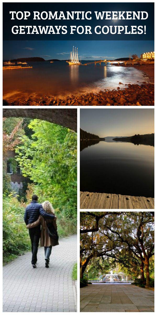 Top Romantic Weekend Getaways for Couples!