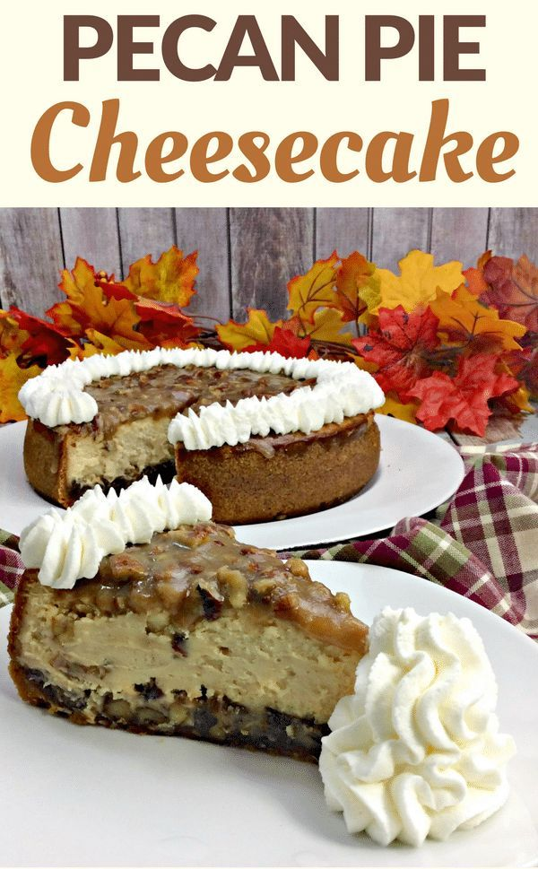 If you love cheesecake and pecan pie, you're going to flip over this pecan pie #cheesecake. The combination of these two desserts is downright decadent. #PecanPie #DessertRecipe #PieRecipe #PecanPieCheesecake