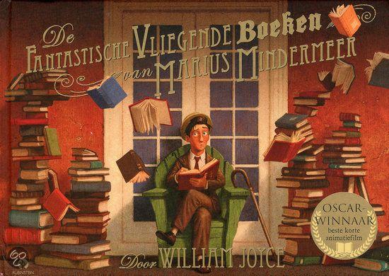 De fantastische vliegende boeken van Marius Mindermeer geschreven door William Joyce. Kippenvel!!!!!!