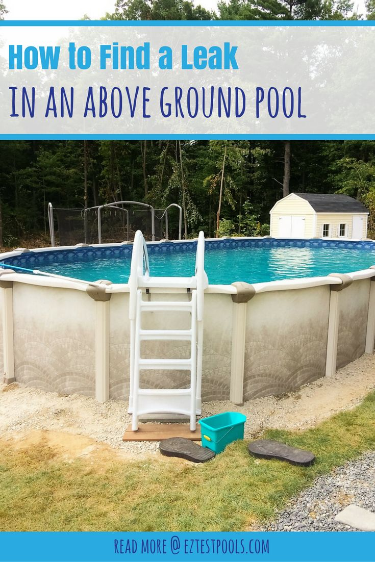How to find a leak in an above ground swimming pool how