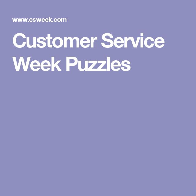 Customer Service Week Puzzles                                                                                                                                                                                 More