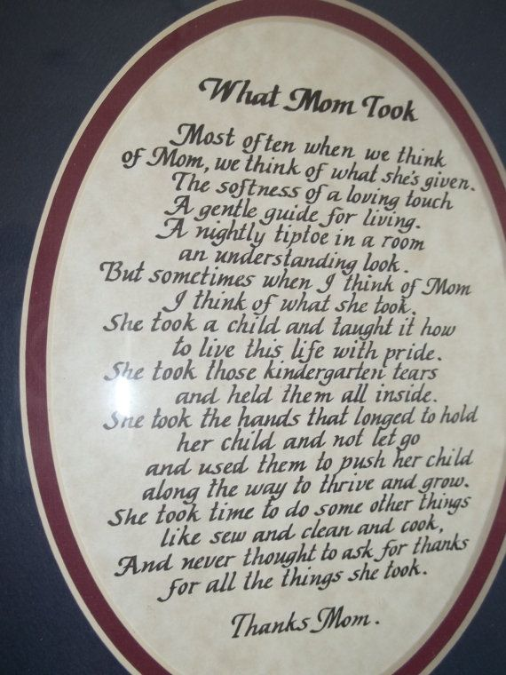 Art, What Mom Gave, Handmade Calligraphy Art, What Mom Took Poem, Poem. Poem written in calligraphy about a Mothers Love,