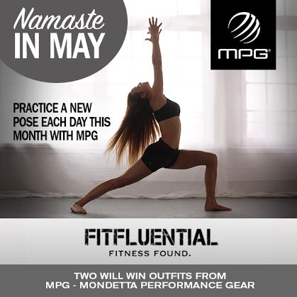 Namaste in May with @FitFluential and @MPG Sport