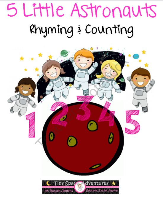 5 Little Astronauts: preK-K. by Tiny Space Adventures. Make astronaut puppets and have fun counting along with 2 rhymes- one counts up, the other counts down (numbers 1-5).  Includes worksheets on numbers and rhyming words and a page for a creative drawing. Common Core: K. www.teachersnotebook.com/shop/tinyspaceadventures