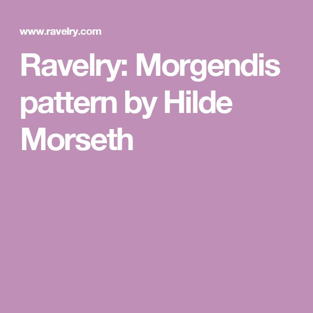 Ravelry: Morgendis pattern by Hilde Morseth