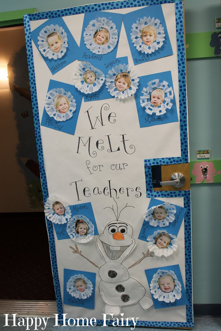 "Adorable Teacher Appreciation Door Idea - FROZEN ""We Melt For Our Teachers!"""