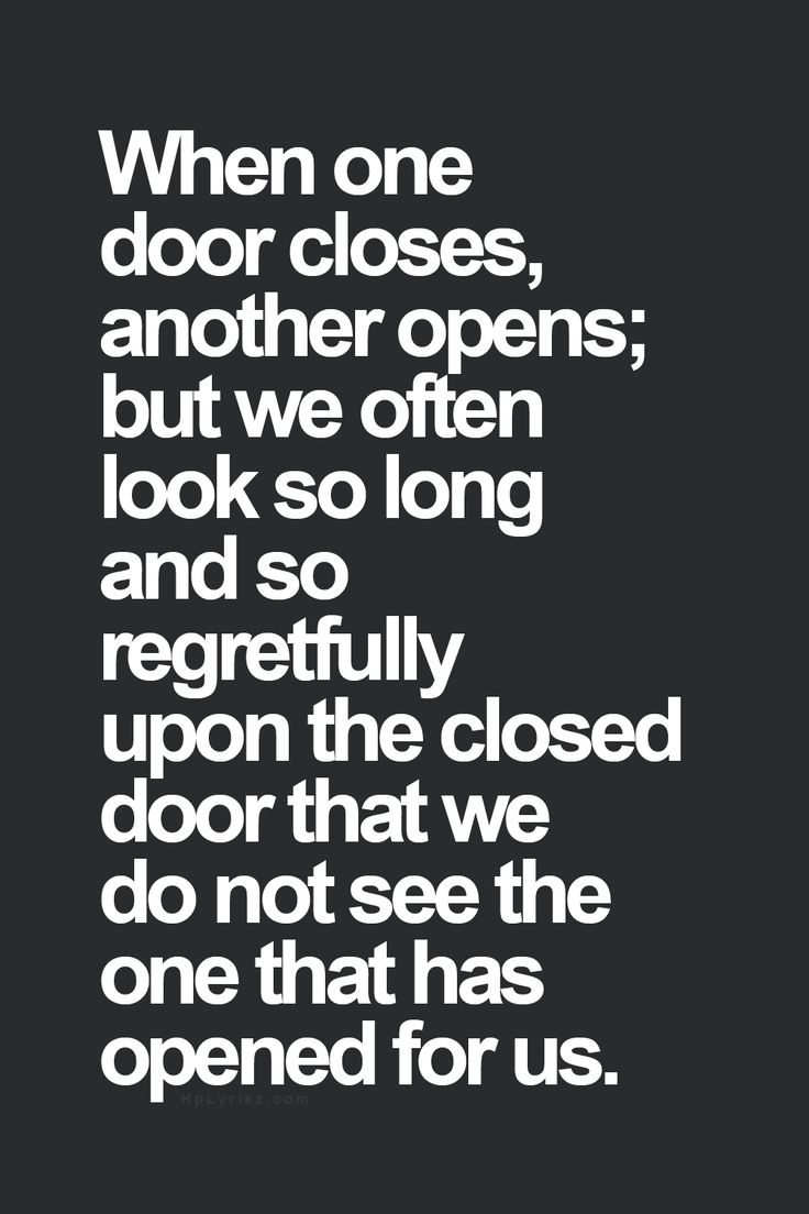 When one door closes another opens but we often look so for Door quotes funny