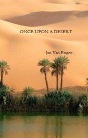 Once upon a desert - Wattpad