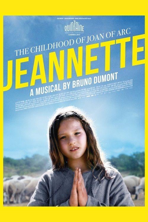 Watch Jeannette: The Childhood of Joan of Arc 2017 Full Movie Online Free