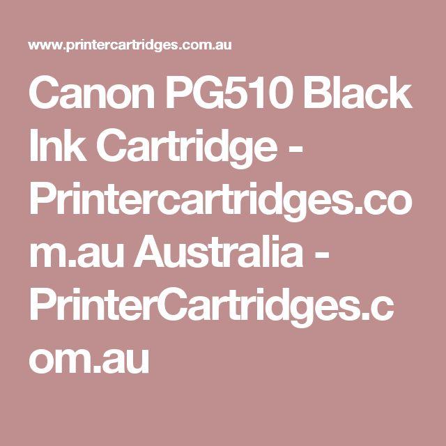 Canon PG510 Black Ink Cartridge - Printercartridges.com.au Australia  - PrinterCartridges.com.au