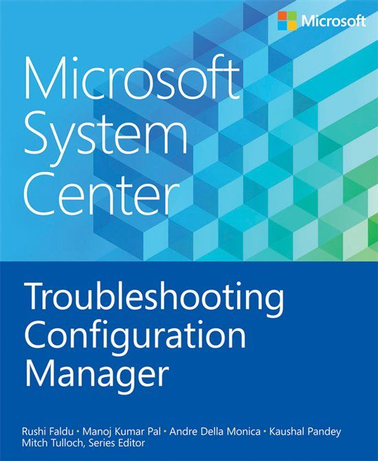 Free #ebook: #Microsoft System Center: Troubleshooting Configuration Manager #fw