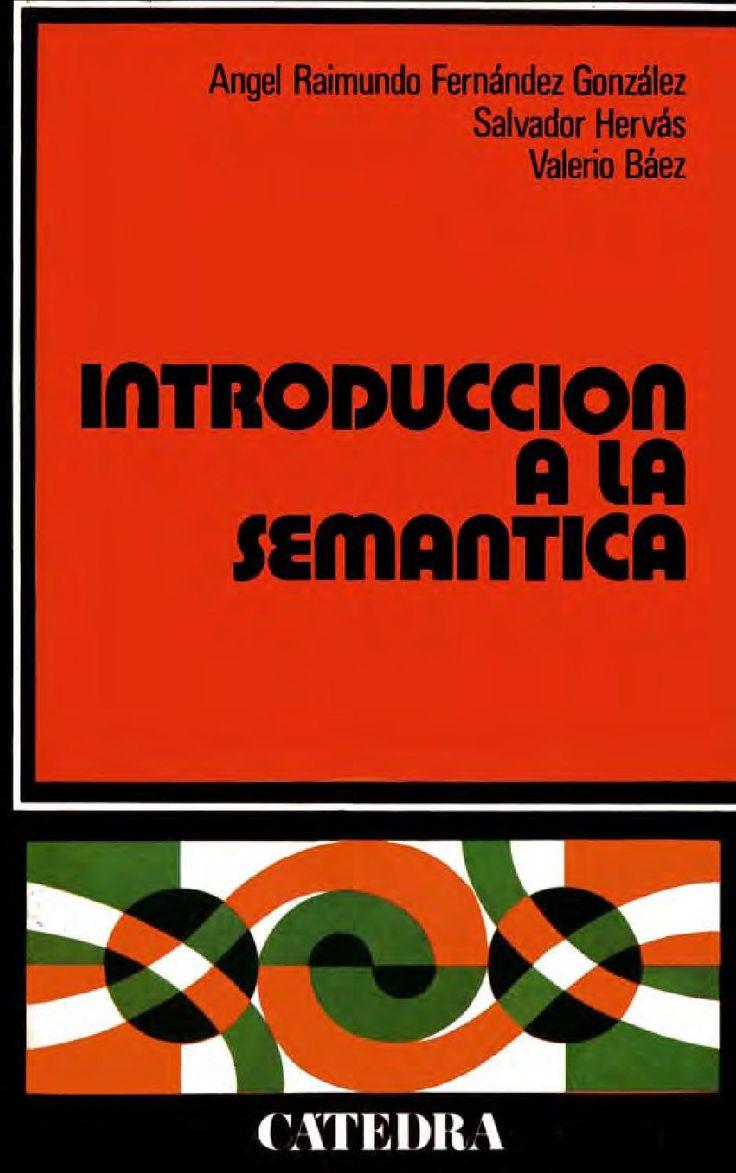 Introducción a la semántica LINGUISTICA SEMANTICA SEMIOTICA LENGAUJE…