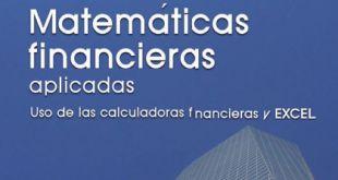 Matemáticas Financieras Aplicadas uso de las calculadoras financieras y Excel