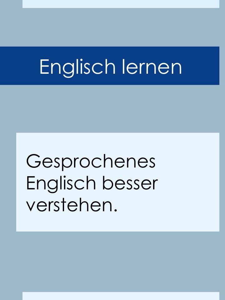 Lerntipps: Englisch Hörverstehen verbessern, Gesprochenes besser verstehen