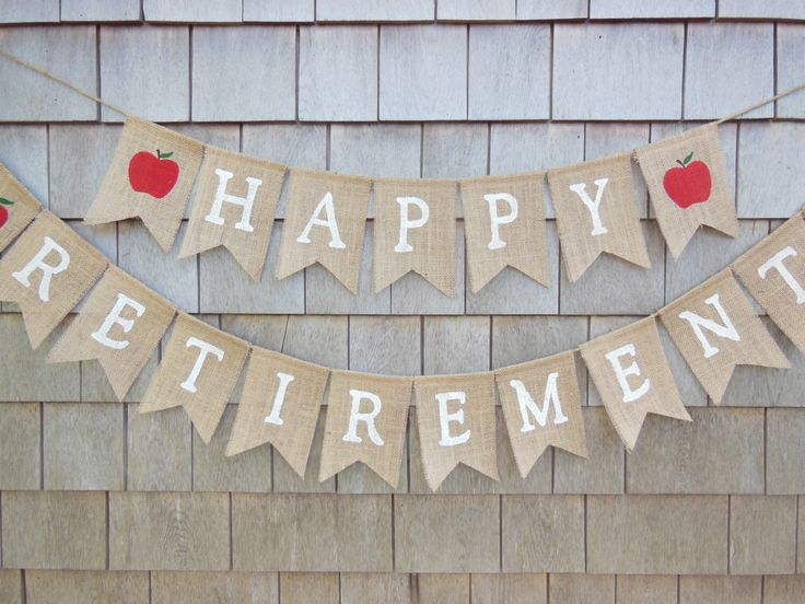 Teacher Retirement Party Decor, Teacher Retirement Banner, Retirement Burlap Bunting, Happy Retirement Garland, Custom Retirement Sign by IchabodsImagination on Etsy https://www.etsy.com/listing/398626913/teacher-retirement-party-decor-teacher