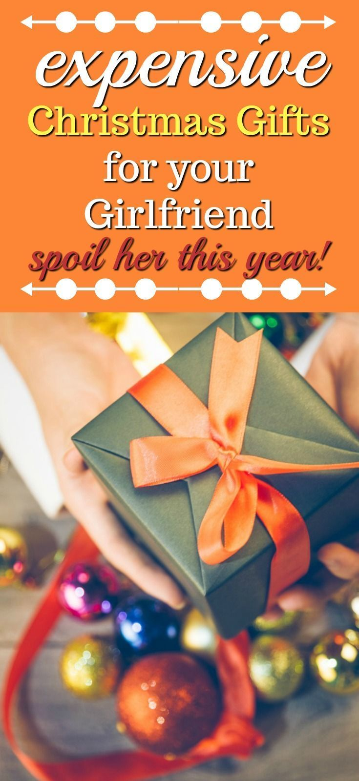 Expensive Christmas Gifts For Your Girlfriend