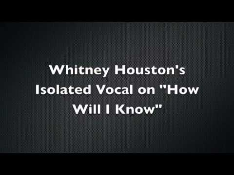 """Here's Whitney's """"How Will I Know"""" with nothing but the vocals. Wow. No one could touch that voice!"""