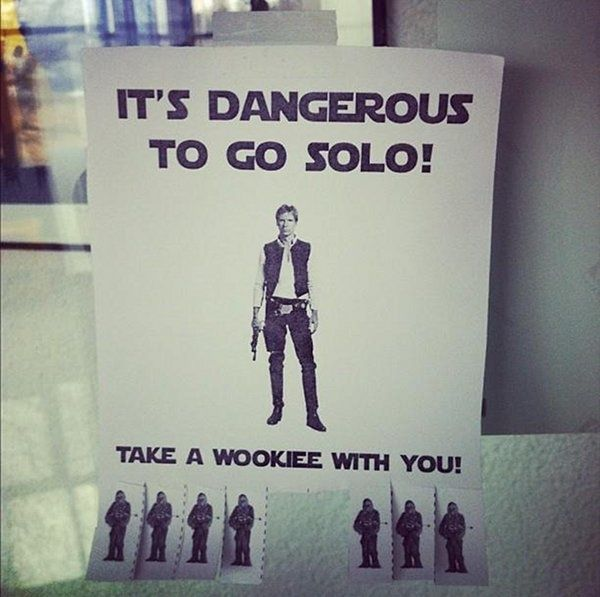 Take a wookie with you: Laughing, Danger, Books Jackets, Stars War, Hanssolo, Funny, Hans Solo, Safety First, Starwars