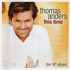 Thomas Anders - This Time (2004); Download for $1.56!