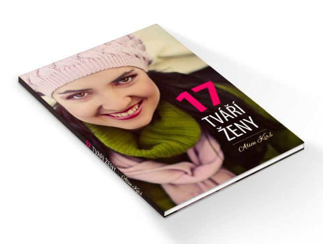 17 tváří ženy - Alice Kirš