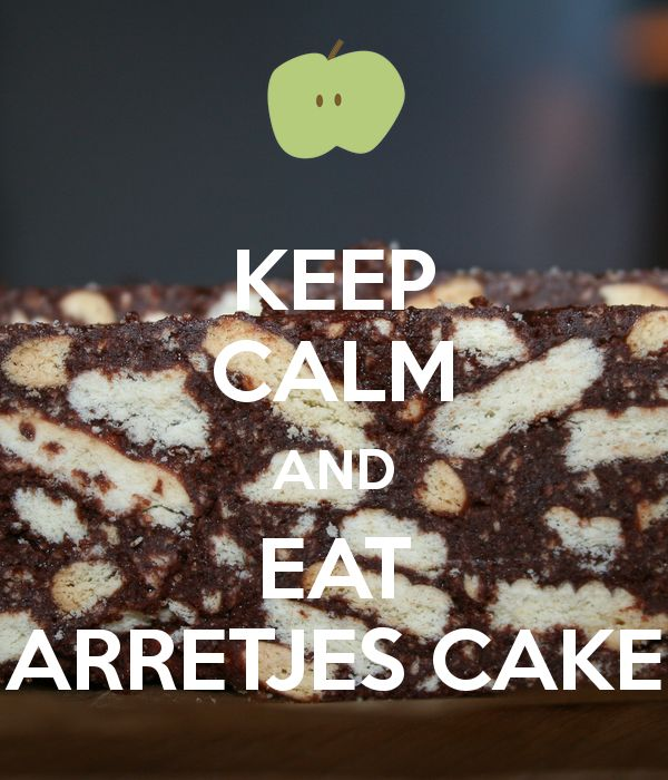 KEEP CALM AND EAT ARRETJES CAKE - KEEP CALM AND CARRY ON Image Generator