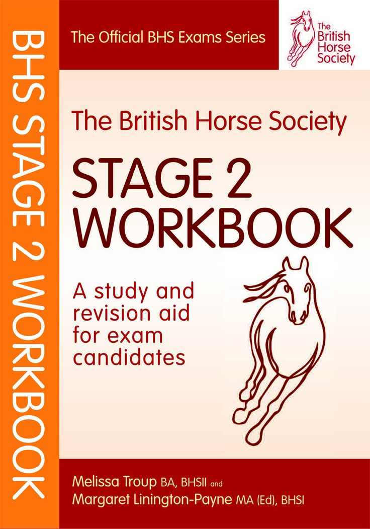 The BHS Stage 2 Workbook   Quiller Publishing. A self-test revision aid for candidates working towards the BHS Stage 2 exam. Based on the syllabus it contains a wealth of typical examination questions designed to test your depth of knowledge and help you prepare for the exam. The questions are presented in a lively, engaging style in different formats, many very visual.  There is space for you to write the answers and model answers can be found at the back of the book. A valuable revision…