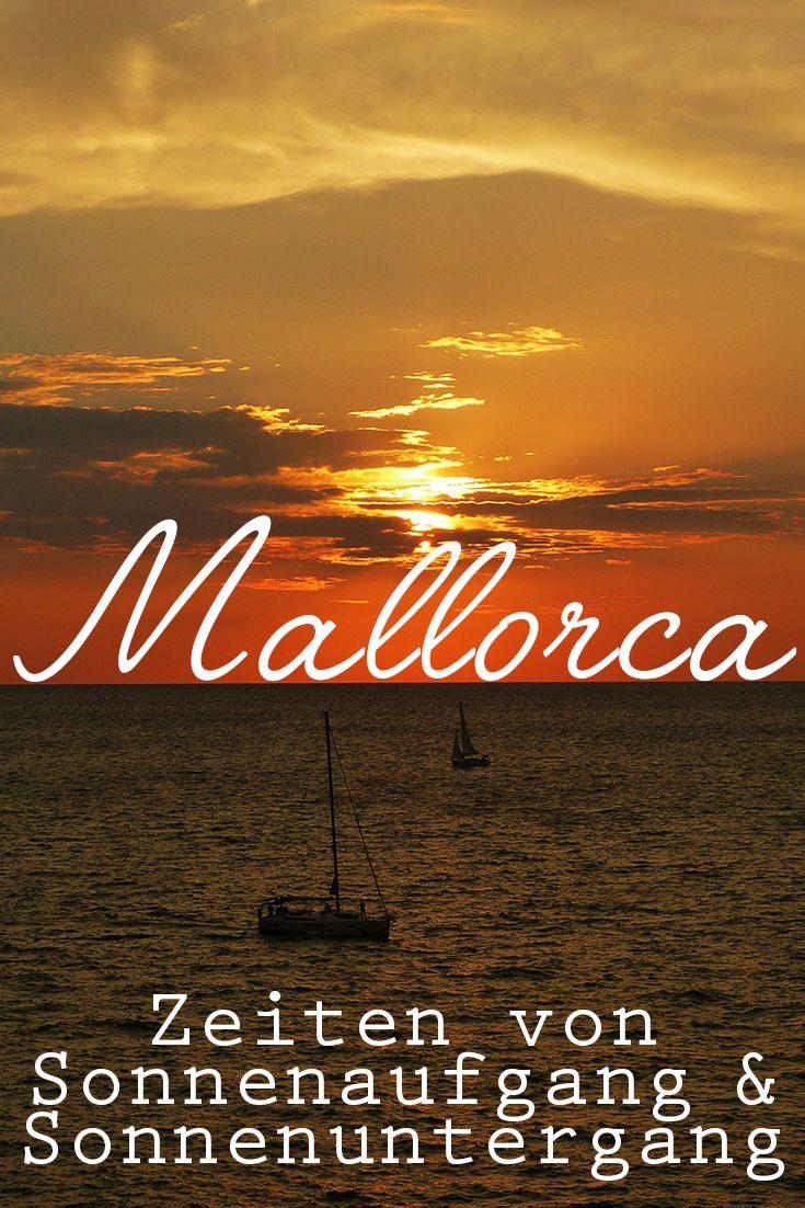 Wann ist auf Mallorca Sonnenaufgang? Wann ist Sonnenuntergang?