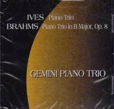 Charles Ives and Johannes Brahms / Gemini Piano Trio by Gemini Piano Trio (2001-08-03)